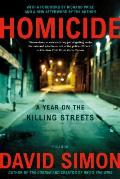 Homicide A Year on the Killing Streets