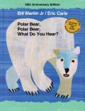 Polar Bear, Polar Bear, What Do You Hear? [With CD (Audio)]