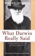 What Darwin Really Said An Introduction To His