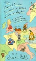 Travel Trivia Handbook Of Oddball European