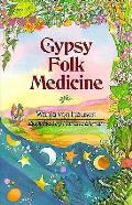Gypsy Folk Medicine
