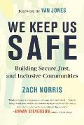 We Keep Us Safe