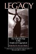 The Legacy: The Vietnam War in the American Imagination
