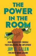 Power in the Room