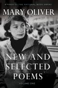 New & Selected Poems Volume 1