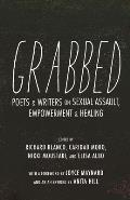 Grabbed Poets & Writers on Sexual Assault Empowerment & Healing
