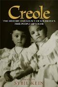 Creole The History & Legacy of Louisianas Free People of Color