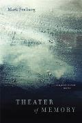 Theater of Memory: New and Selected Poems