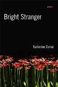 Bright Stranger: Poems