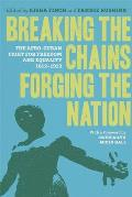 Breaking the Chains, Forging the Nation: The Afro-Cuban Fight for Freedom and Equality, 1812-1912