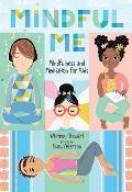 Mindful Me Mindfulness & Meditation for Kids