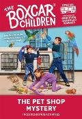 Boxcar Children Special 007 Pet Shop Mystery