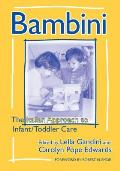 Bambini The Italian Approach to Infant Toddler Care