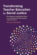 Transforming Teacher Education For Social Justice