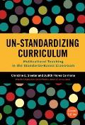 Un Standardizing Curriculum Multicultural Teaching In The Standards Based Classroom