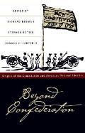 Beyond Confederation Origins Of The Co