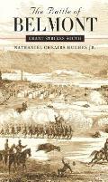 Battle of Belmont Grant Strikes South