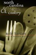 North Carolina and Old Salem Cookery