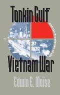 Tonkin Gulf & The Escalation Of The Viet