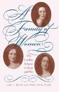Family of Women The Carolina Petigrus in Peace & War