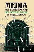 Media & The American Mind From Morse To