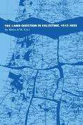 Land Question in Palestine, 1917-1939