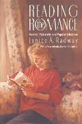 Reading the Romance Women Patriarchy & Popular Literature