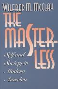 Masterless Self & Society In Modern