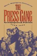 Press Gang Newspapers & Politics 1865 1878