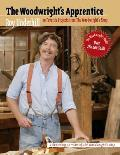 The Woodwright's Apprentice: Twenty Favorite Projects from the Woodwright's Shop