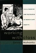 Working with Class Social Workers & the Politics of Middle Class Identity