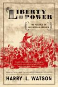 Liberty & Power The Politics of Jacksonian America