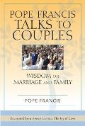 Pope Francis Talks to Couples
