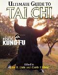 Ultimate Guide to Tai Chi the Best of Inside Kung Fu