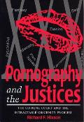 Pornography & the Justices The Supreme Court & the Intractable Obscenity Problem