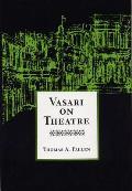 Vasari On Theatre