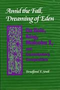 Amid the Fall, Dreaming of Eden: Du Bois, King, Malcolm X, and Emancipatory Composition