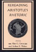 Rereading Aristotles Rhetoric