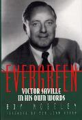 Evergreen: Victor Saville in His Own Words