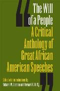 Will of a People A Critical Anthology of Great African American Speeches