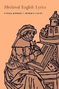 Medieval English Lyrics: A Critical Anthology