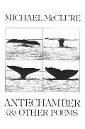 Antechamber & Other Poems