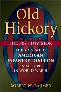 Old Hickorys War Andrew Jackson & the Quest for Empire