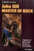 John Gill: Master of Rock