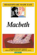 Macbeth Modern English Version Side By Side with Full Original Text