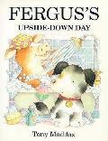 Ferguss Upside Down Day
