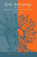 Early Anthropology in 16th & 17th Centuries