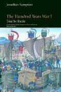 Hundred Years War Volume 1 Trial By Battle M