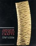 Japanese Studio Crafts Tradition & the Avant Garde