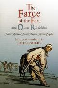 The Farce of the Fart and Other Ribaldries: Twelve Medieval French Plays in Modern English